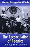 The Reconciliation of Peoples, , 1570751072