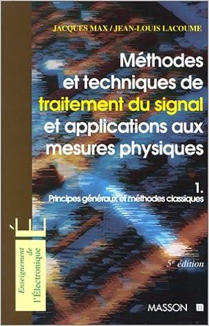 Téléchargement METHODES ET TECHNIQUES DE TRAITEMENT DU SIGNAL. Tome 1 pdf