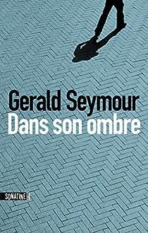 Dans son ombre par Seymour