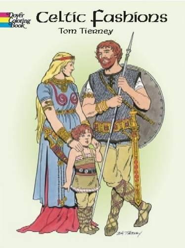 Irish Costume History (Celtic Fashions (Dover Fashion Coloring Book))