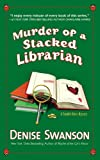 Murder of a Stacked Librarian: A Scumble River Mystery (Scumble River Mysteries Book 16)