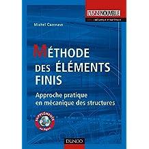 Méthode des éléments finis : Approche pratique en mécanique des structures (Mécanique et matériaux) (French Edition)