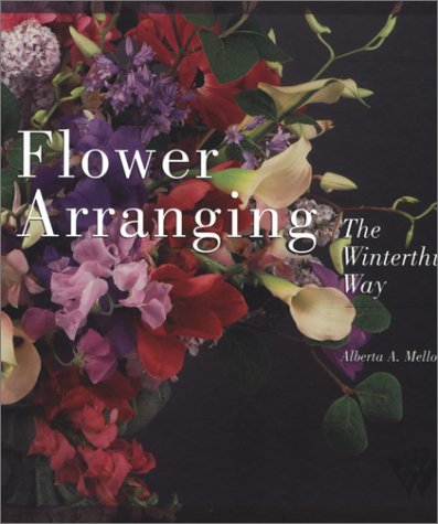 Flower Arranging the Winterthur Way (Winterthur Book)