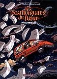 """Afficher """"Les Cosmonautes du futur n° 3 Résurrection"""""""