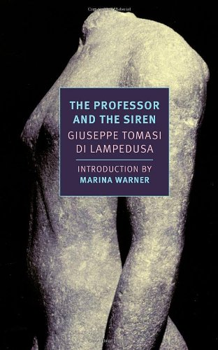 The Professor and the Siren (New York Review Books Classics)