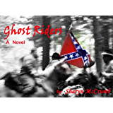 Ghost Riders (Ballad Novels Book 7)