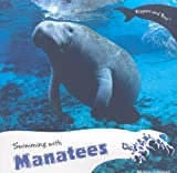 Swimming with Manatees, Miriam Coleman, 1435832418