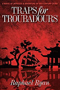 TRAPS FOR TROUBADOURS by [Ryan, Raphael]