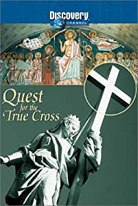 Quest For the True Cross