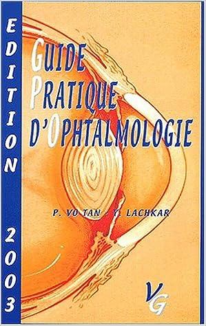 Lire un Guide pratique d'ophtalmologie : Edition 2003 pdf ebook