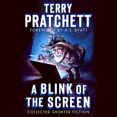 A Blink of the Screen: Collected Shorter Fiction by Random House Audio