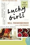 Lucky Girls, Nell Freudenberger, 0061124273
