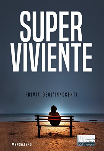 SUPERVIVIENTE (Lectores Sin Fronteras - Narrativa) (Spanish Edition) by [DEGL