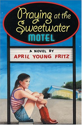 Praying at the Sweetwater Motel ebook