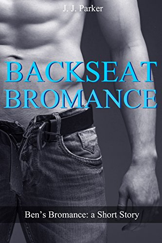 Backseat Bromance Straight Bisexual Fraternity ebook product image