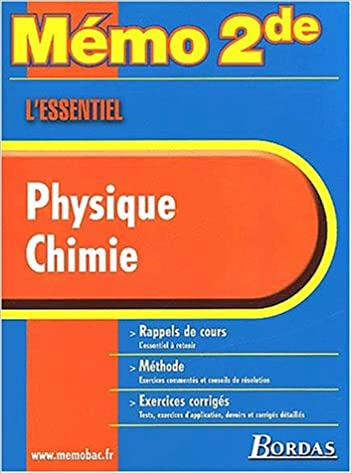 MEMO ESSENTIEL PHYSIQUES CHIMIE 2NDE    (Ancienne Edition) pdf epub
