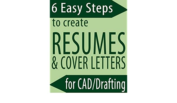 Amazon.com: 6 Easy Steps to Create Resumes & Cover Letters for ...