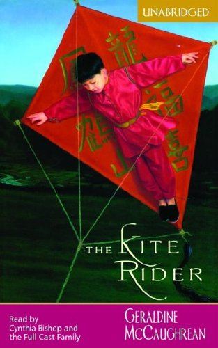 The Kite Rider [UNABRIDGED] by Brand: Full Cast Audio