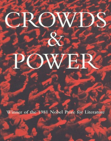 Crowds And Power Elias Canetti