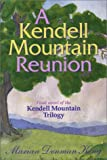 A Kendell Mountain Reunion, Marian King, 1577362756