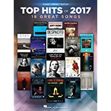 Top Hits of 2017: Piano/Vocal/Guitar Songbook (Top Hits of Piano Vocal Guitar)