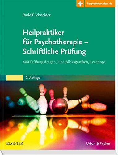 Heilpraktiker Für Psychotherapie   Schriftliche Prüfung  400 Prüfungsfragen Überblicksgrafiken Lerntipps   Mit Zugang Zur Medizinwelt