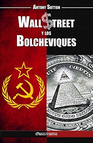 Wall Street y los Bolcheviques (Spanish Edition) [Antony Cyril Sutton] (Tapa Blanda)