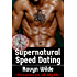 Supernatural Speed Dating (Creatures Of Myth Book 4)