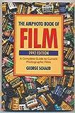 The Amphoto Book of Film 1992, George Schaub, 0817434836