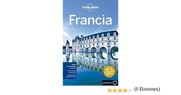 Francia 6 (Guías de País Lonely Planet): Amazon.es: Williams ...