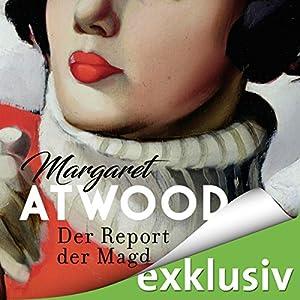 Margaret Atwood - Der Report der Magd