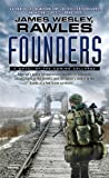 img - for Founders: A Novel of the Coming Collapse book / textbook / text book