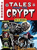 img - for The EC Archives : Tales from the Crypt Volume 4 (Hardcover)--by Jack Davis [2013 Edition] book / textbook / text book