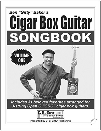 - Cigar Box Guitar Songbook Volume 1 by Ben