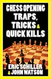 Chess Opening Traps, Tricks & Quick Kills