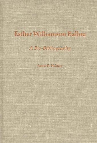 Esther Williamson Ballou: A Bio-Bibliography (Bio-Bibliographies in Music)