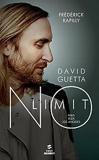 David Guetta, no limit : Paris, Ibiza, Los Angeles