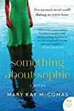 img - for Something About Sophie: A Novel (P.S.) book / textbook / text book
