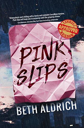 Book: Pink Slips by Beth Aldrich