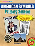 Gallopade Publishing Group Historical Documents American Symbols Primary Sources Pack (9780635125958)
