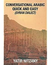 Conversational Arabic Quick and Easy: Syrian Arabic, english arabic dictionary, levantine arabic, colloquial arabic dialect