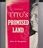 img - for Tito's Promised Land, Yugoslavia book / textbook / text book