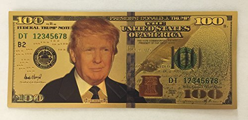 Authentic $100 President Donald Trump Authentic 24kt Gold Plated Commemorativ...