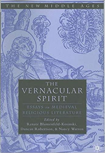 The Vernacular Spirit: Essays on Medieval Religious Literature (The New Middle Ages)