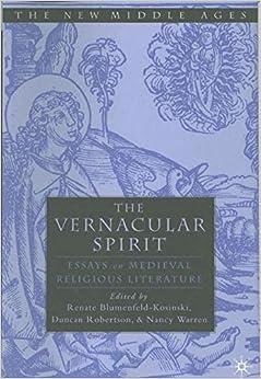 the vernacular spirit essays on medieval religious literature