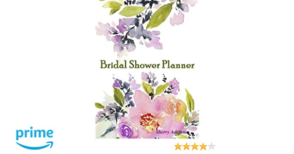 bridal shower planner sherry adepitan 9781365579981 amazoncom books