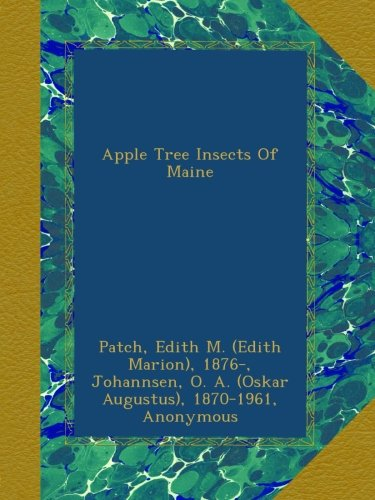 Apple Tree Insects Of Maine for sale  Delivered anywhere in USA