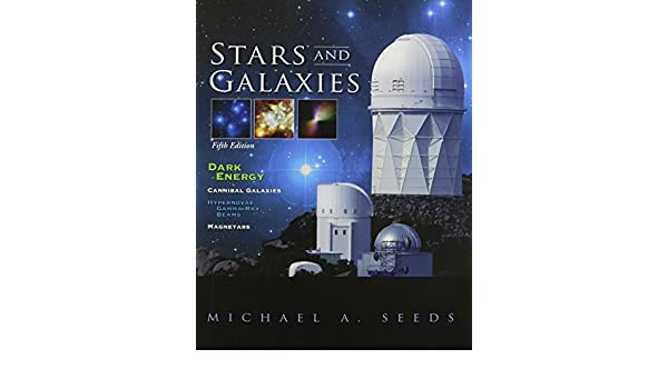 stars and galaxies michael a seeds 9780495400677 amazon com books