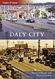 Daly City (Then and Now)