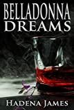 Belladonna Dreams (Dreams & Reality Series Book 9)